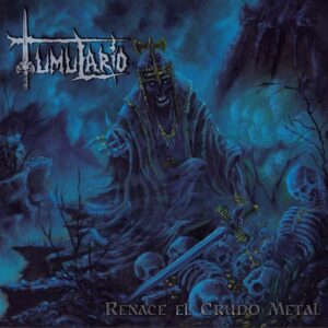 Tumulario - Renace el Crudo Metal EP (Re-edición) [Digital Album]