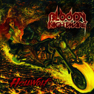 Bloody Nightmare - Hellwolf (Digital Album)